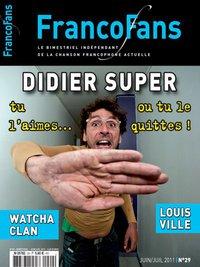 Francofans - N°29 - Juin/Juillet 2011